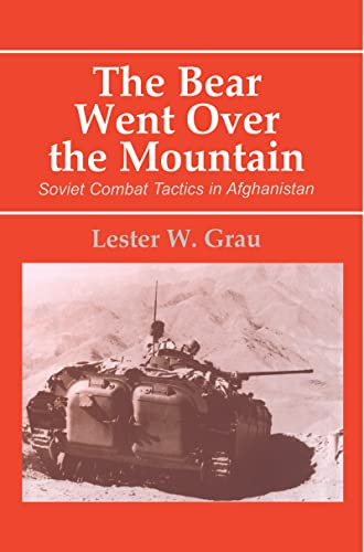 9780714648576: The Bear Went Over the Mountain: Soviet Combat Tactics in Afghanistan