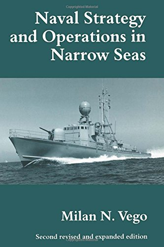 9780714648705: Naval Strategy and Operations in Narrow Seas