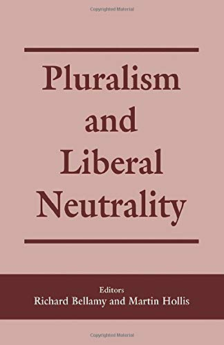 9780714649160: Pluralism and Liberal Neutrality