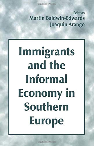 Immigrants and the Informal Economy in Southern: Baldwin-Edwards, M. &