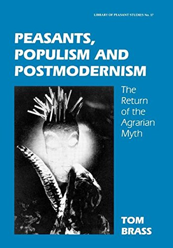 9780714649405: Peasants, Populism and Postmodernism: The Return of the Agrarian Myth
