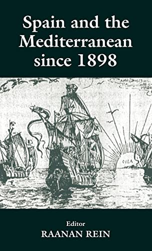 9780714649450: Spain and the Mediterranean Since 1898