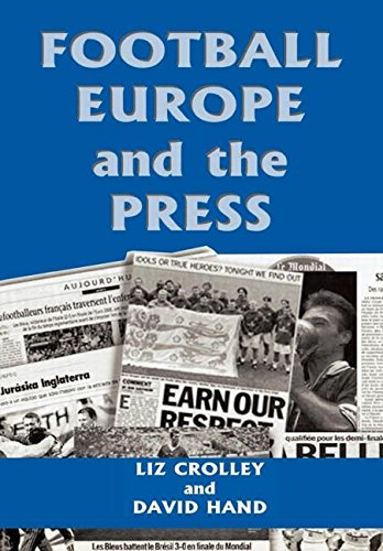 9780714649573: Football, Europe and the Press (Sport in the Global Society)