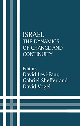 Israel: The Dynamics of Change and Continuity (Israeli History, Politics and Society) [Hardcover] [...