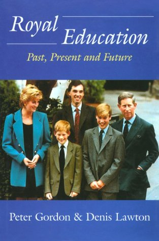 9780714650142: Royal Education: Past, Present and Future (Woburn Education Series)