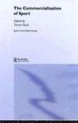 9780714650210: The Commercialisation of Sport (Sport in the Global Society)