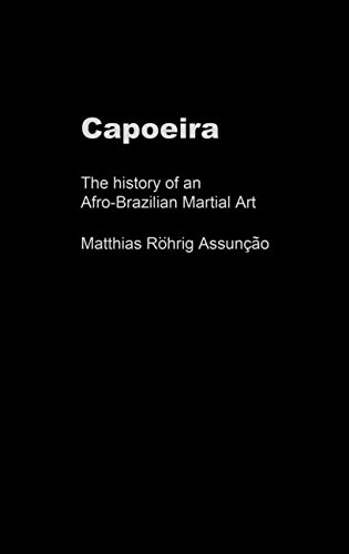 9780714650319: Capoeira: The History of an Afro-Brazilian Martial Art (Sport in the Global Society)
