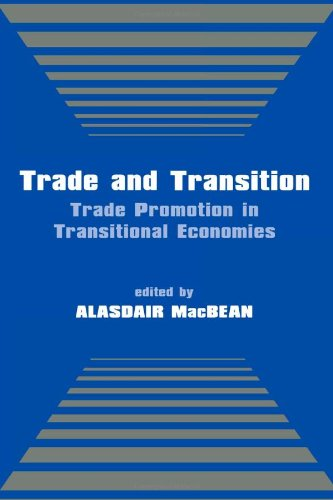 9780714650340: Trade and Transition: Trade Promotion in Transitional Economies
