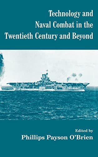 9780714651255: Technology and Naval Combat in the Twentieth Century and Beyond (Cass Series: Naval Policy and History)