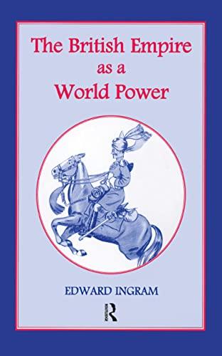 9780714651514: The British Empire as a World Power: Ten Studies