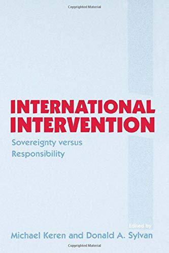 International Intervention: Sovereignty versus Responsibility: Routledge