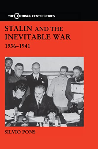 9780714651989: Stalin and the Inevitable War, 1936-1941 (Cummings Center)