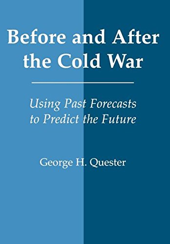 9780714652290: Before and After the Cold War: Using Past Forecasts to Predict the Future (World History Series)