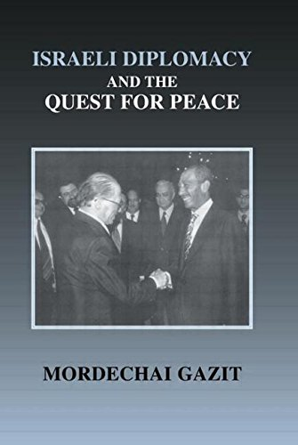 9780714652337: Israeli Diplomacy and the Quest for Peace (Israeli History, Politics and Society)