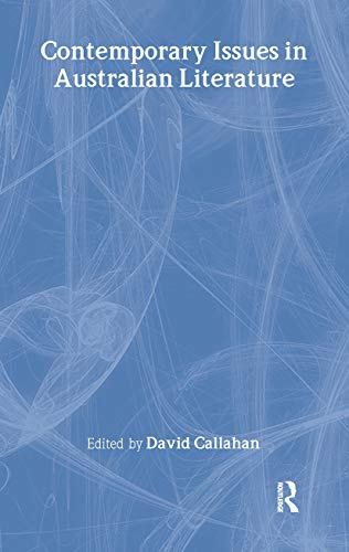 9780714652375: Contemporary Issues in Australian Literature: International Perspectives