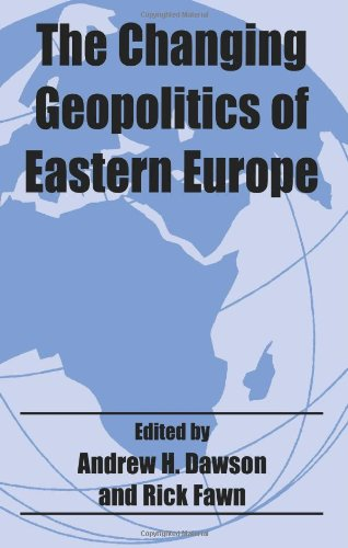 9780714652429: The Changing Geopolitics of Eastern Europe (Routledge Studies in Geopolitics)