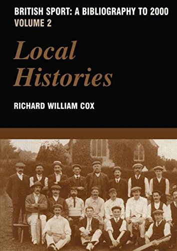 9780714652511: British Sport - A Bibliography to 2000: Volume 2: Local Histories (Sports Reference Library)