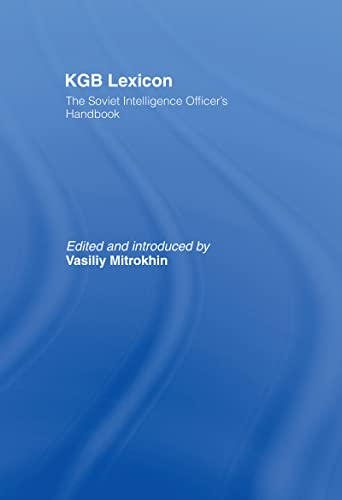 9780714652573: Kgb Lexicon: The Soviet Intelligence Officers Handbook