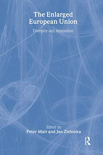 9780714652870: The Enlarged European Union: Unity and Diversity