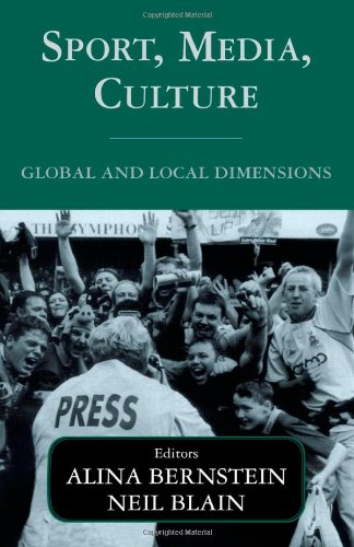 9780714652993: Sport, Media, Culture: Global and Local Dimensions (Sport in the Global Society)