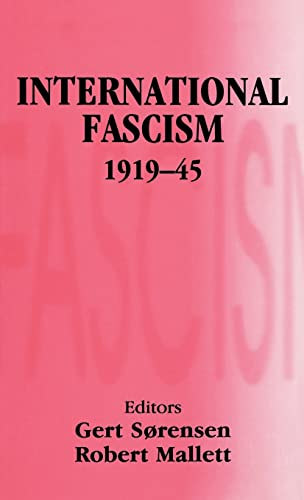 9780714653013: International Fascism, 1919-45 (Totalitarianism Movements and Political Religions)