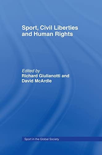9780714653440: Sport, Civil Liberties and Human Rights (Sport in the Global Society)