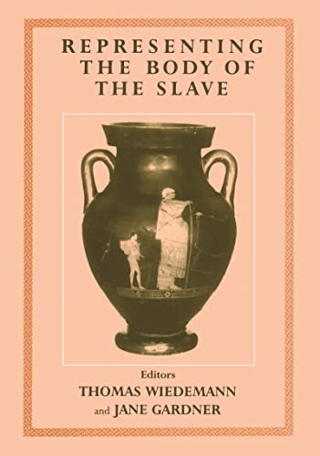 9780714653518: Representing the Body of the Slave (Studies in Slave and Post-Slave Societies and Cultures)