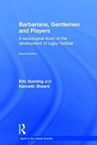 9780714653532: Barbarians, Gentlemen and Players: A Sociological Study of the Development of Rugby Football (Sport in the Global Society)