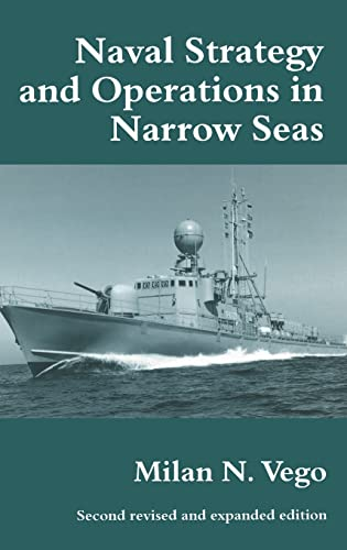 9780714653891: Naval Strategy and Operations in Narrow Seas