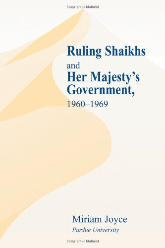9780714654133: Ruling Shaikhs and Her Majesty's Government, 1960-1969