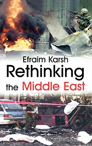 9780714654188: Rethinking the Middle East (Israeli History, Politics and Society)