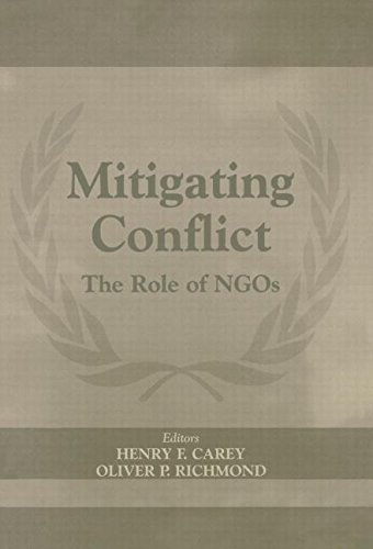 9780714654300: Mitigating Conflict: The Role of NGOs (International Peacekeeping)