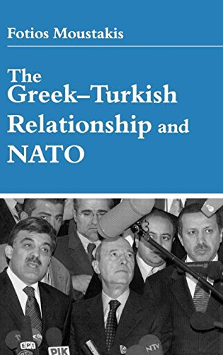 9780714654362: The Greek-Turkish Relationship and NATO
