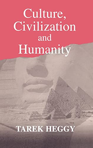 9780714655543: Culture, Civilization, and Humanity