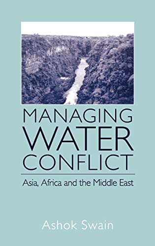 9780714655666: Managing Water Conflict: Asia, Africa and the Middle East