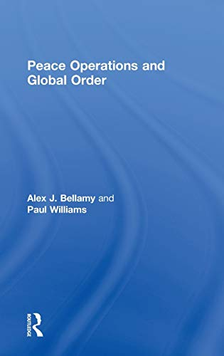 9780714655956: Peace Operations and Global Order (Cass Series on Peacekeeping)
