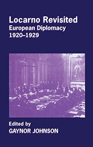 9780714656557: Locarno Revisited: European Diplomacy 1920-1929 (Cass Series--Diplomats and Diplomacy)