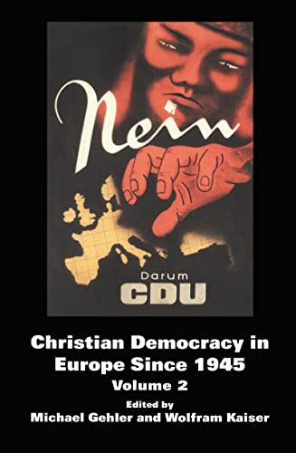 9780714656625: Christian Democracy in Europe Since 1945: Volume 2