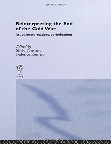 9780714656953: Reinterpreting the End of the Cold War: Issues, Interpretations, Periodizations