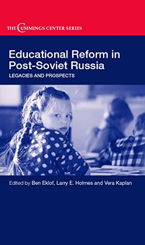 9780714657059: Educational Reform in Post-Soviet Russia: Legacies and Prospects (Cummings Center Series)