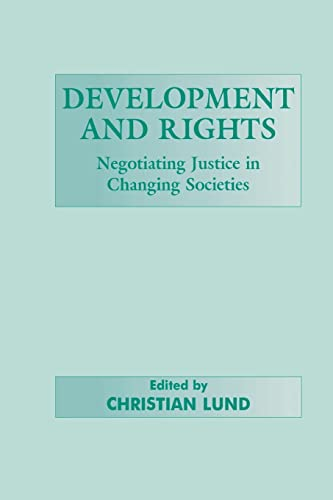 9780714680026: Development and Rights: Negotiating Justice in Changing Societies