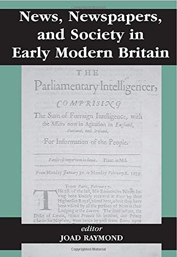 9780714680033: News, Newspapers and Society in Early Modern Britain