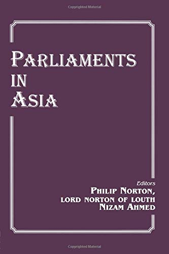 Parliaments in Asia: Ahmed,Nizam