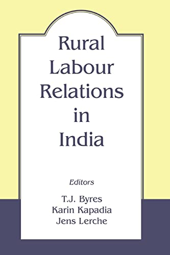 Rural Labour Relations in India (Paperback)