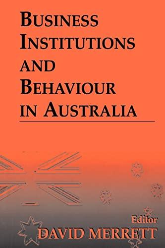 9780714680552: Business Institutions and Behaviour in Australia