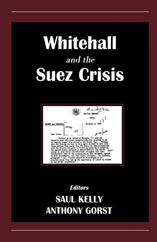 9780714680774: Whitehall and the Suez Crisis (Contemporary British History)