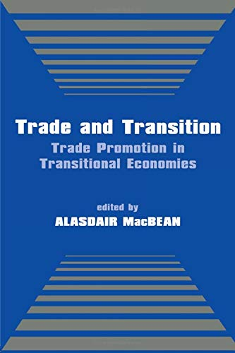 9780714680880: Trade and Transition: Trade Promotion in Transitional Economies