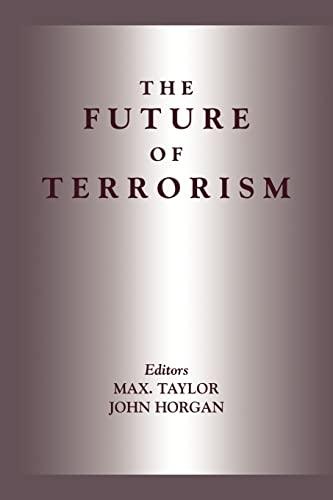 9780714680903: The Future of Terrorism (Political Violence)