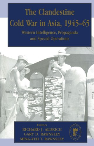 9780714680965: The Clandestine Cold War in Asia, 1945-65: Western Intelligence, Propaganda and Special Operations (Cass Series--Studies in Intelligence)