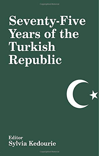 9780714680996: Seventy-five Years of the Turkish Republic